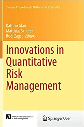Innovations in Quantitative Risk Management: TU München, September 2013 (Springer Proceedings in Mathematics & Statistics)