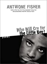 Who Will Cry for the Little Boy?: Poems