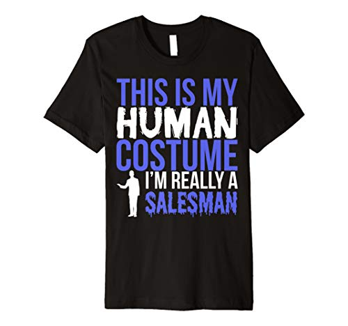Funny Salesman Gift T Shirt - This Is My Human Costume