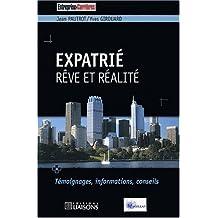 expatrie: reve et realite-temoignages, informations