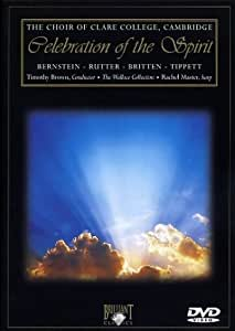 Celebration of the Spirit (Bernstein, Rutter, Britten, Tippett)