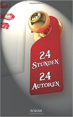 Book 24 Stunden - 24 Autoren