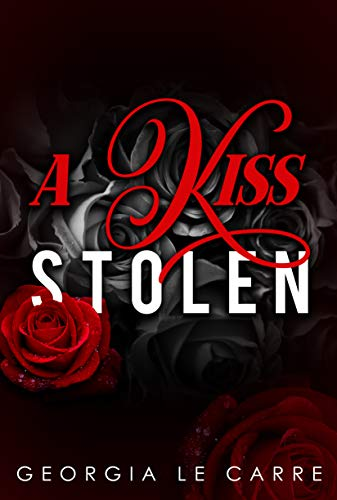 A Kiss Stolen by Georgia Le Carre