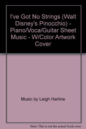 I've Got No Strings (Walt Disney's Pinocchio) - Piano/Voca/Guitar Sheet Music - W/Color Artwork Cover ()