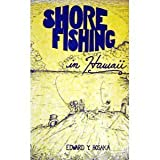 Shore Fishing in Hawaii, Edward Hosaka, 091218020X