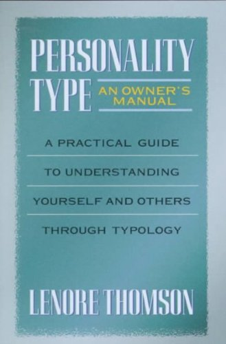 Hudson Manual (Personality Type An Owners Manual (Jung On The Hudson Book Series) Personality Type)