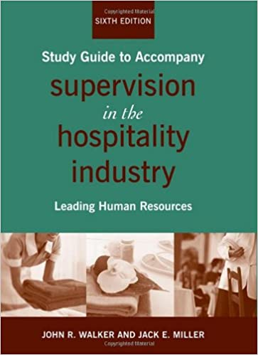 Supervision in the hospitality industry study guide leading human supervision in the hospitality industry study guide leading human resources 6th edition by john r walker fandeluxe Gallery