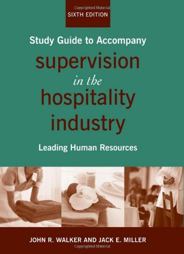 Supervision in the Hospitality Industry, Study Guide: Leading Human Resources (Best Hr Practices In Hotel Industry)