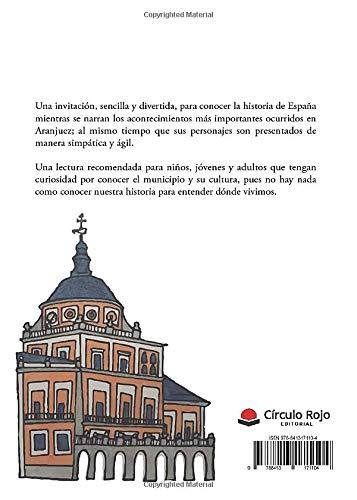 Aranjuez en la Historia de España Contado a Niños y Jóvenes: Amazon.es: López, José Antonio: Libros