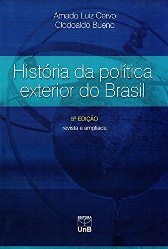 História da Politica Exterior do Brasil