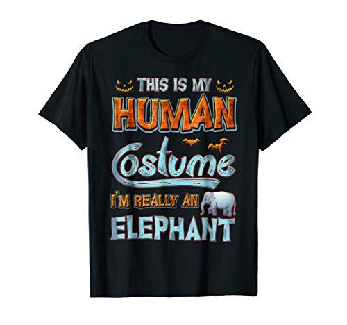 Elephant Halloween My Human Costume I'm Really An