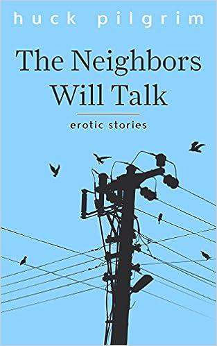 Neighbors Will Talk