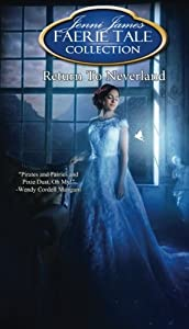 Return to Neverland (Faerie Tale Collection) (Volume 13)