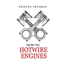 How to Hotwire Engines