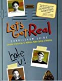 img - for Let's Get Real : Curriculum Guide (Lessons & Activities to Address Name-Calling & Bullying book / textbook / text book