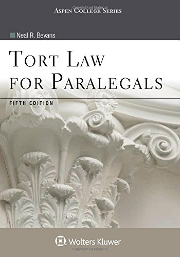 Tort Law for Paralegals (Aspen College Series)