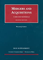 Mergers and Acquisitions, Cases and Materials, 2d, 2010 Supplement (University Casebook: Supplement)