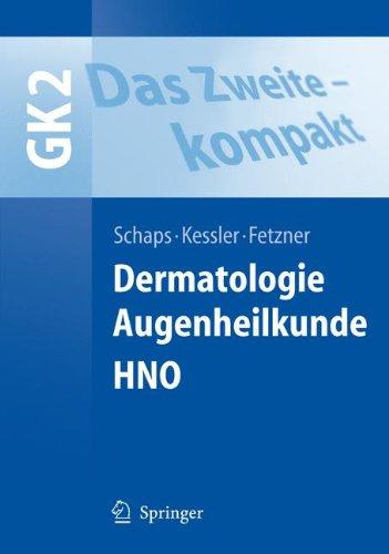 das-zweite-kompakt-dermatologie-augenheilkunde-hno-springer-lehrbuch