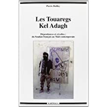 Les Touaregs Kel Adagh: Dependances et Revoltes: du Soudan Franca