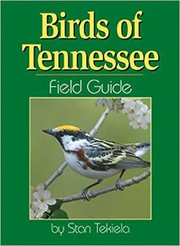 Book Birds of Tennessee Field Guide by Stan Tekiela (2003-11-18)
