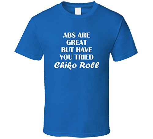abs-are-great-but-have-you-tried-chiko-roll-funny-gym-fitness-gift-t-shirt-l-royal-blue