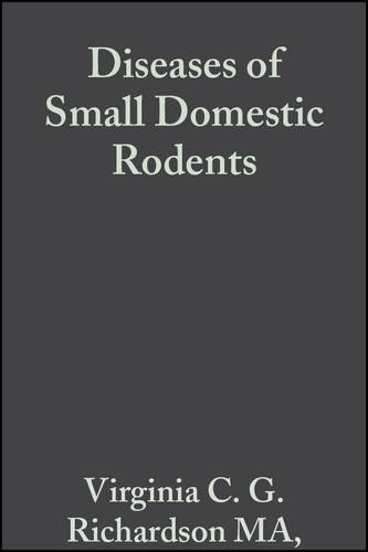 Diseases of Small Domestic Rodents by Brand: Wiley-Blackwell