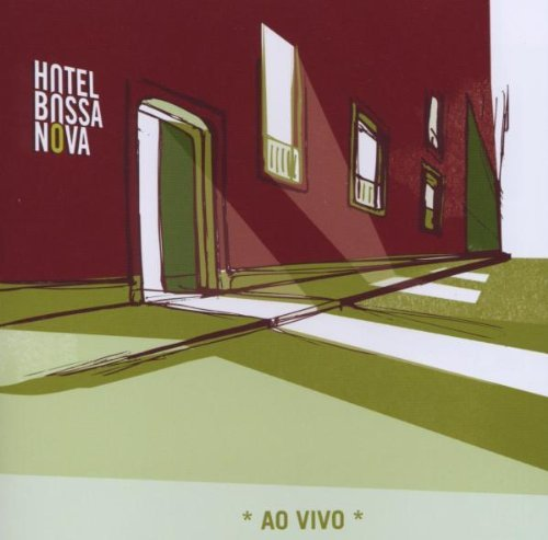 Hotel Bossa Nova-Ao Vivo-CD-FLAC-2006-CUSTODES Download
