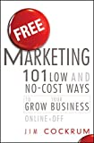 Free Marketing, Bill Handley and Jim Cockrum, 1118034716