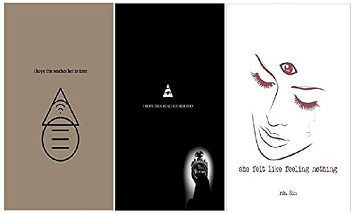[I hope this reaches her in time/She Felt Like Feeling Nothing/I hope this reaches her too][3 Book Set by r. h. Sin]
