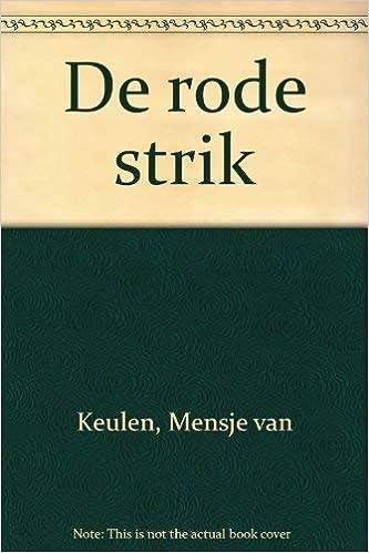De Rode Strik Dutch Edition Mensje Van Keulen