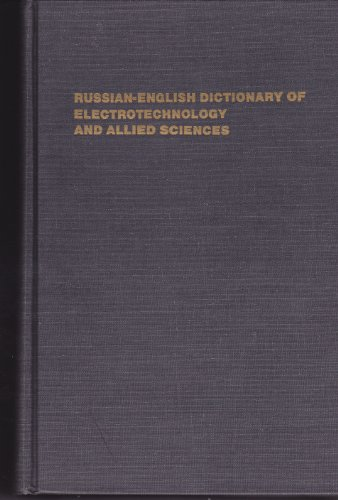 Russian-English Dictionary of Electrotechnology and Allied Sciences