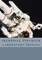 General Physics Laboratory Manual