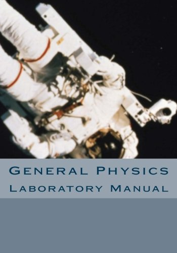 Best general physics laboratory manual