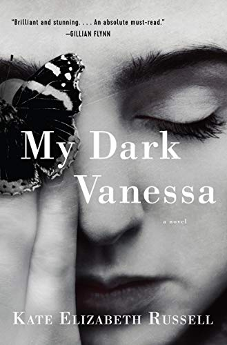My Dark Vanessa: A Novel by [Russell, Kate Elizabeth]