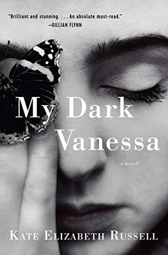 My Dark Vanessa: A Novel by [Russell, Kate Elizabeth]