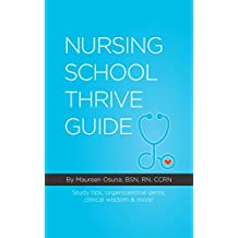 Nursing School Thrive Guide