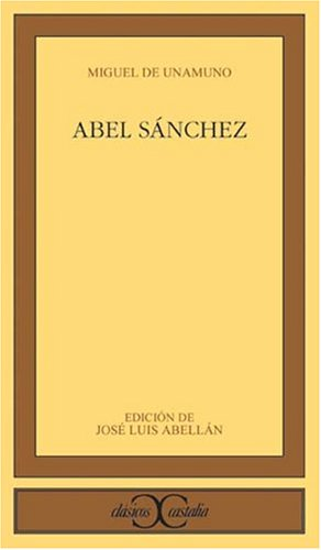 Abel Sanchez (Spanish Edition)