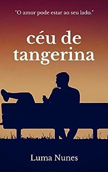 Céu de Tangerina por [Nunes, Luma]