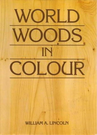World Woods in Colour por William Alexander Lincoln