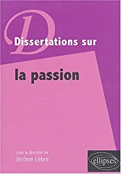 Dissertations sur la passion