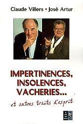 Impertinences, insolences, vacheries... et autres traits d'esprit