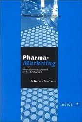 Pharmamarketing: Innovationsmanagement im 21. Jahrhundert