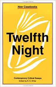 Twelfth night new critical essays review