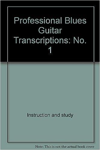 Professional Blues Guitar Transcriptions No  1: Creative