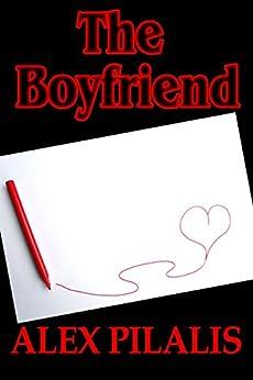 The Boyfriend by [Pilalis, Alex]
