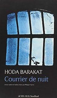 Courrier de nuit, Barakat, Huda