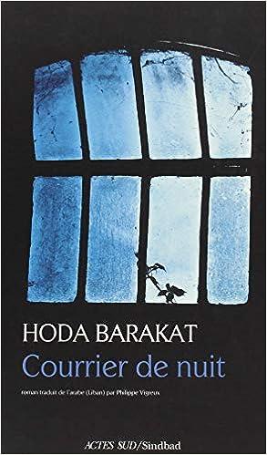 Courrier de nuit - Hoda Barakat (2018) sur Bookys