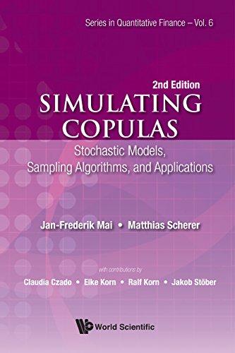 Simulating Copulas:Stochastic Models, Sampling Algorithms, and Applications (Series in Quantitative Finance Book 6)