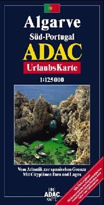 Algarve /Portugal Süd: Vom Atlantik bis zu spanischen Grenze; 1:125000 (ADAC Urlaubskarten)