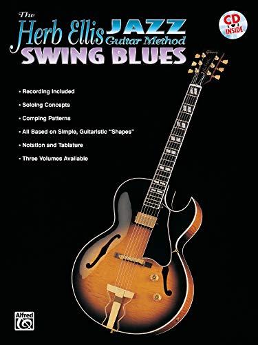 The Herb Ellis Jazz Guitar Method: Swing Blues, Book & CD